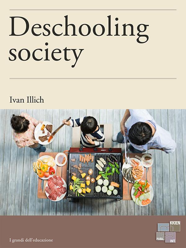 deschooling society ivan illich pdf